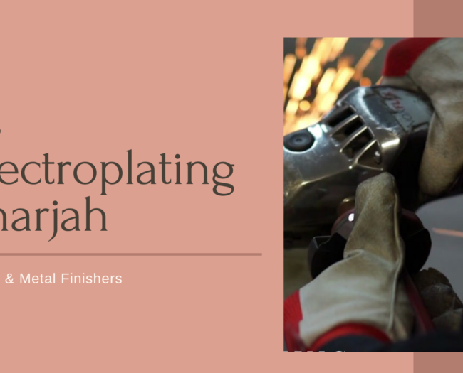 Electroplating in Sharjah